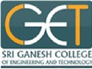 Sri Ganesh College Of Engineering And Technology logo