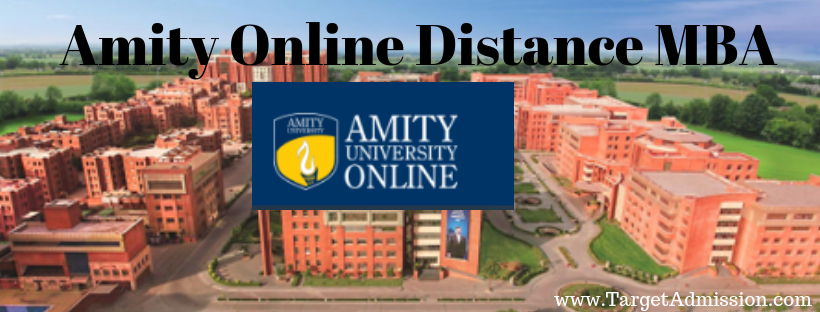 Amity Online University Distance Learning Mba Admissions 2020 Fee Structure Eligibility