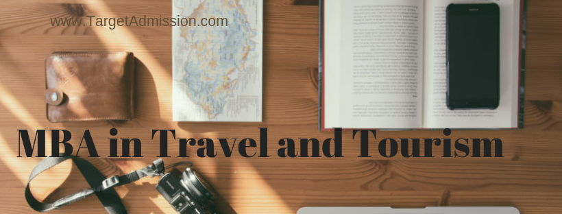 MBA in Travel and Tourism - Careers, Salary, Jobs, Scope
