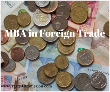 Mba In Foreign Trade - Careers, Salary, Jobs, Scope